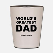 Funny Greatest Shot Glass