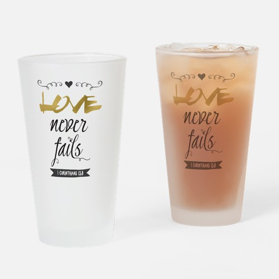 Love Never Fails Drinking Glass