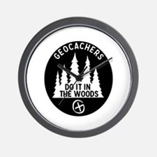 Geocachers Do It In The Woods Wall Clock