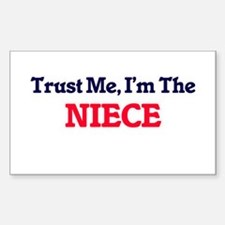 Trust Me, I'm the Niece Decal