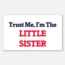 Trust Me, I'm the Little Sister Decal