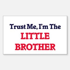 Trust Me, I'm the Little Brother Decal