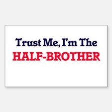 Trust Me, I'm the Half-Brother Decal