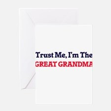 Trust Me, I'm the Great Grandma Greeting Cards