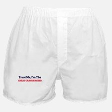 Trust Me, I'm the Great Grandfather Boxer Shorts
