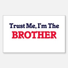 Trust Me, I'm the Brother Decal