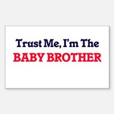 Trust Me, I'm the Baby Brother Decal