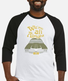 We're all Alright Baseball Jersey