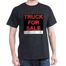 Truck For Sale T-Shirt