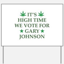 High Time We Vote Yard Sign