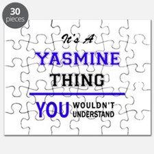 It's YASMINE thing, you wouldn't understand Puzzle