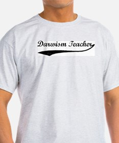 Darwism Teacher (vintage) T-Shirt