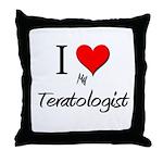 I Love My Teratologist Throw Pillow