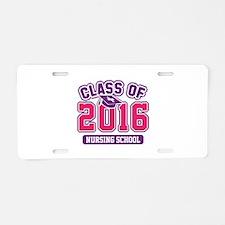 Class Of 2016 Nursing Aluminum License Plate