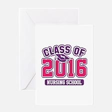 Class Of 2016 Nursing Greeting Card