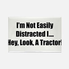 I'm Not Easily Distracted I Hey Look A Tractor Mag