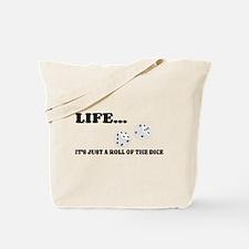 Life Dice Tote Bag