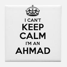 I can't keep calm Im AHMAD Tile Coaster