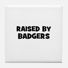 raised by badgers Tile Coaster