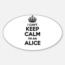 I can't keep calm Im ALICE Decal