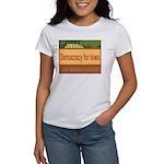 DEMOCRACY FOR IOWA Women's T-Shirt