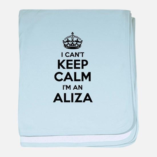 I can't keep calm Im ALIZA baby blanket
