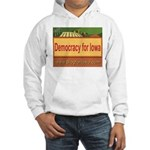 DEMOCRACY FOR IOWA Hooded Sweatshirt