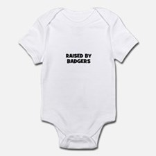 raised by badgers Infant Bodysuit