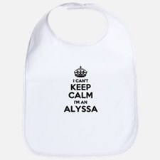 I can't keep calm Im ALYSSA Bib