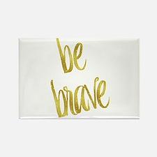 Be Brave Gold Faux Foil Metallic Glitter Q Magnets