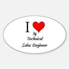 I Love My Technical Sales Engineer Oval Decal