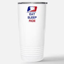 eat sleep ride Stainless Steel Travel Mug