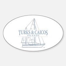 Turks and Caicos - Sticker (Oval)