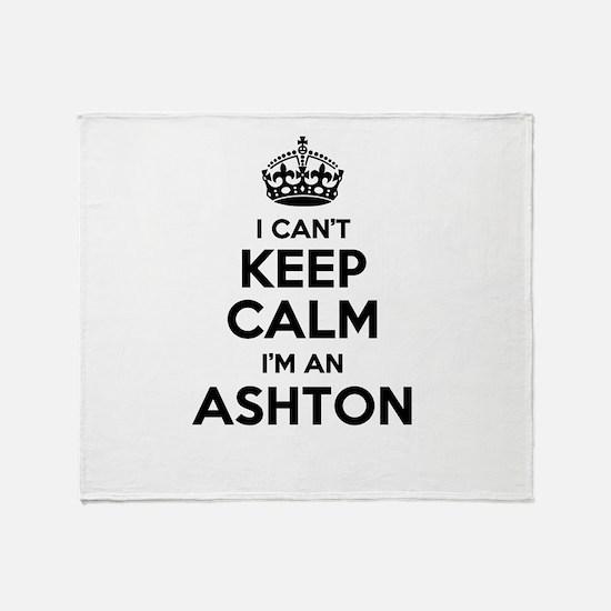 I can't keep calm Im ASHTON Throw Blanket