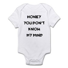You Don't Know My Mind Infant Bodysuit