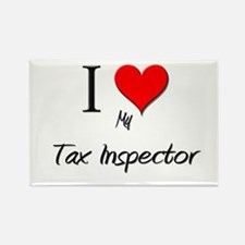 I Love My Tax Inspector Rectangle Magnet