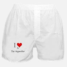 I Love My Tax Inspector Boxer Shorts