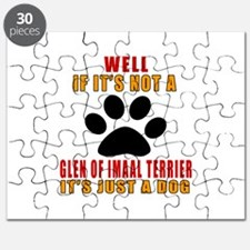 If It Is Not Glen of Imaal Terrier Dog Puzzle