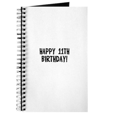 Happy 11th Birthday! Journal