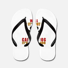 If It Is Not Canaan Dog Dog Flip Flops