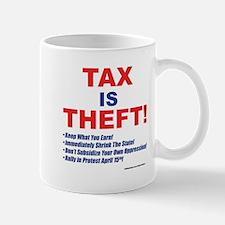 Tax is Theft! Mugs