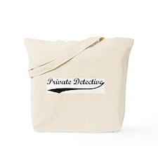 Private Detective (vintage) Tote Bag