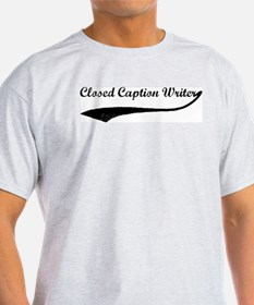 Closed Caption Writer (vintag T-Shirt