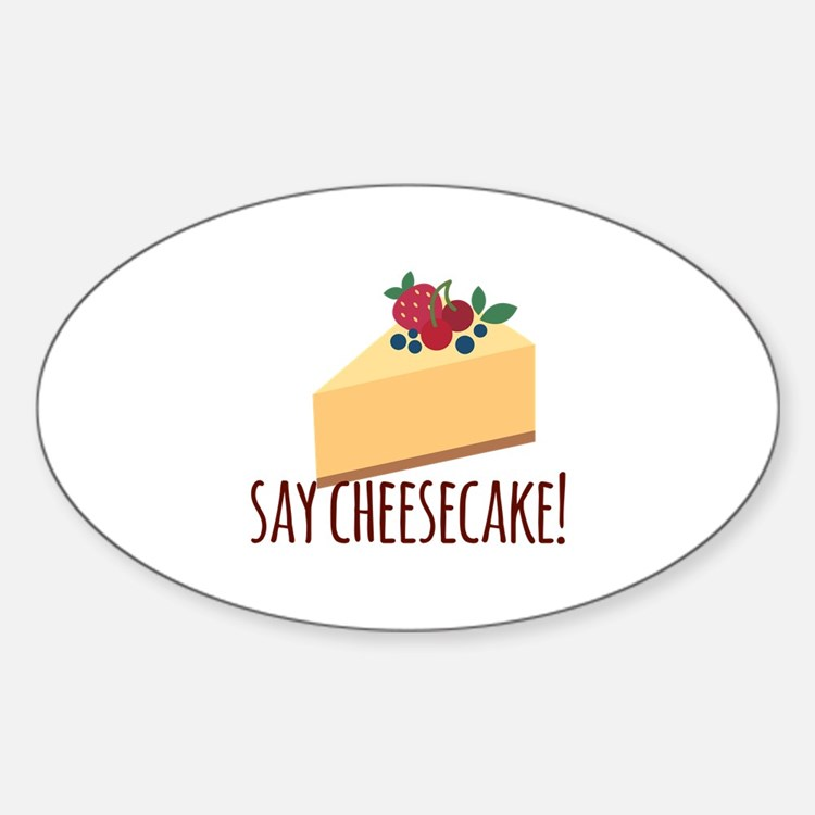 Say Cheesecake Decal