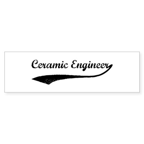 Ceramic Engineer (vintage) Bumper Sticker