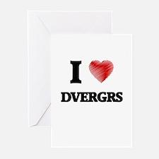 I love Dvergrs Greeting Cards