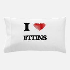 I love Ettins Pillow Case