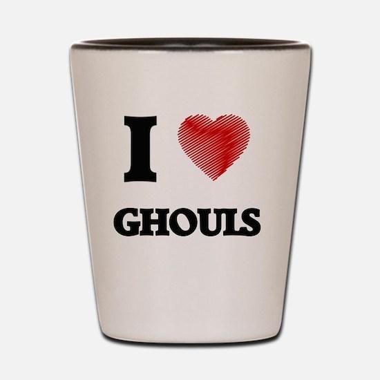 I love Ghouls Shot Glass