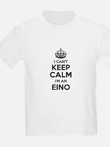 I can't keep calm Im EINO T-Shirt