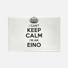 I can't keep calm Im EINO Magnets